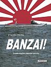 Banzai! – Paměti kapitána japonské ponorky