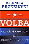 Volba: globální nadvláda nebo globální vedení
