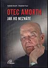 Otec Amorth - jak ho neznáte