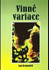 Vinné variace - verše a fotografie o víně