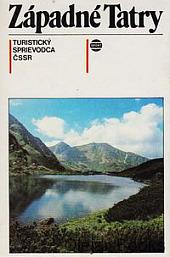 Západné Tatry - Turistický sprievodca ČSSR