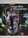 Fotografika ve Photoshopu – Skandální práce s fotografiemi