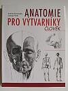 Anatomie pro výtvarníky - člověk