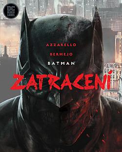 Batman: Zatracení obálka knihy