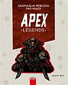 Apex Legends: Neoficiální příručka pro hráče