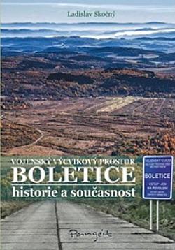 Vojenský výcvikový prostor Boletice - historie a současnost obálka knihy