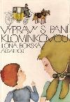 Výpravy s paní Klomínkovou