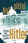 Než přišel Hitler: Poslední zima Výmarské republiky