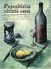 Penultima ultima cena / Předposlední poslední večeře