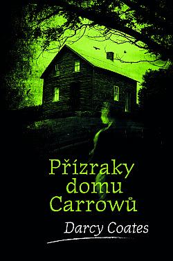 Přízraky domu Carrowů obálka knihy