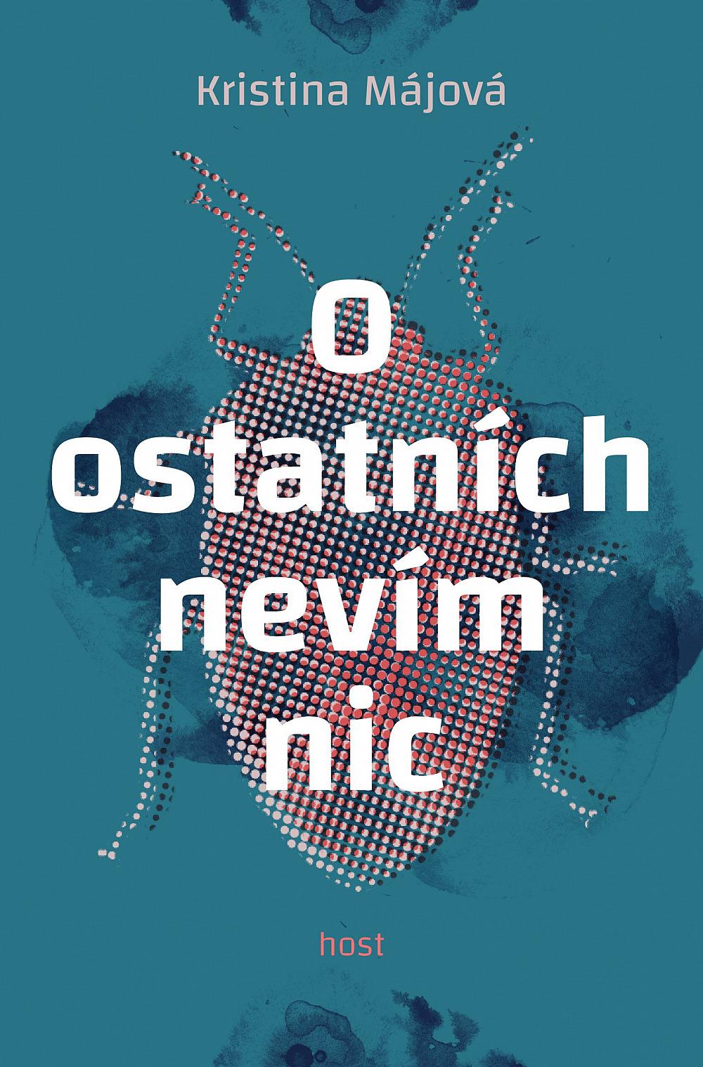 O ostatních nevím nic - Kristina Májová | Databáze knih