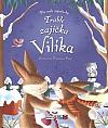 Trable zajíčka Vilíka