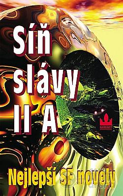 Síň slávy II A: Nejlepší SF novely obálka knihy
