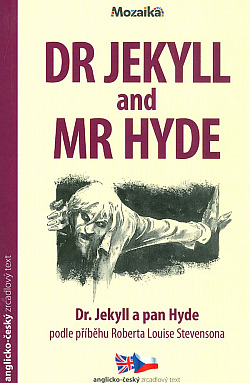 Dr Jekyll and Mr Hyde / Dr. Jekyll a pan Hyde (převyprávění)