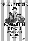 Velký zpěvník Semafor 1959 - 2019