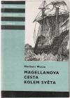 Magellanova cesta kolem světa
