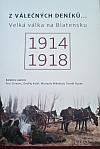 Z válečných deníků... Velká válka na Blatensku 1914-1918
