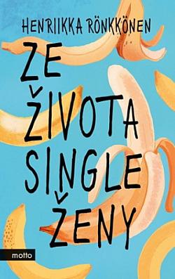 Ze života single ženy obálka knihy