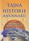 Tajná historie Anunnaků 2- Skutečný původ lidstva