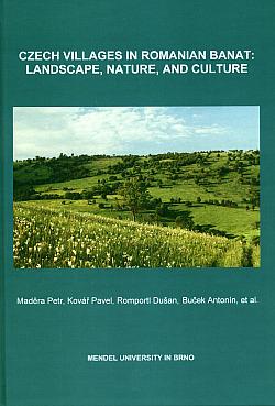 Czech Villages in Romanian Banat: Landscape, Nature, and Culture obálka knihy