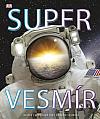 Super Vesmír - Blízké i vzdálené divy našeho vesmíru