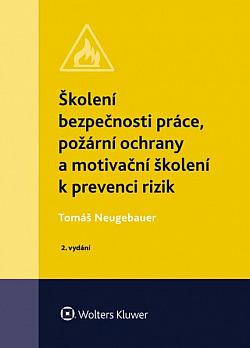 Školení bezpečnosti práce, požární ochrany a motivační školení k prevenci rizik obálka knihy