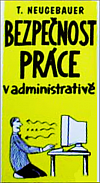 Bezpečnost práce v administrativě