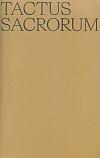 Tactus Sacrorum