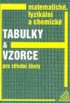 Matematické, fyzikální, chemické tabulky a vzorce pro střední školy