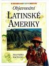 Objevování Latinské Ameriky
