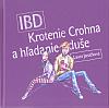 IBD: Krotenie Crohna a hľadanie duše