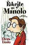 Říkejte mi Manolo