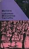 Lakomec / Misantrop / Tartuffe