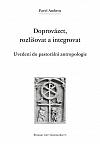 Doprovázet, rozlišovat a integrovat - uvedení do pastorální antropologie