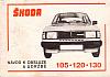 Návod k obsluze a údržbě Škoda 105, 120 130