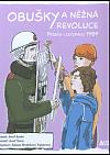 Obušky a něžná revoluce