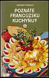 Poznáte francúzsku kuchyňu?