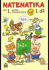Matematika pro 1. ročník základní školy - 1. díl