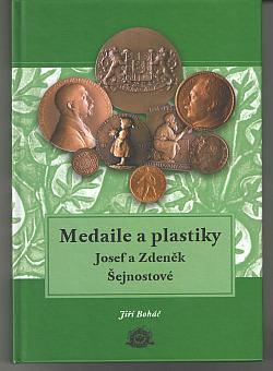 Medaile a plastiky. Josef a  Zdeněk Šejnostové obálka knihy
