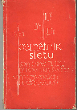 Památník sletu sokolské župy plukovníka Švece v Moravských Budějovicích