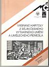 Vybrané kapitoly z dějin českého výtvarného umění a uměleckého řemesla