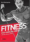Fitness - více než jen dřina