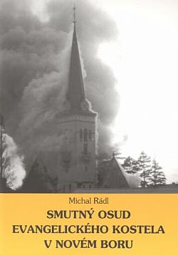 Smutný osud evangelického kostela v Novém Boru obálka knihy