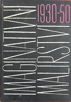 Imaginativní malířství 1930 - 50 ( katalog k výstavě ) obálka knihy