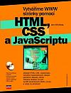 Vytváříme WWW stránky pomocí HTML, CSS a JavaScriptu