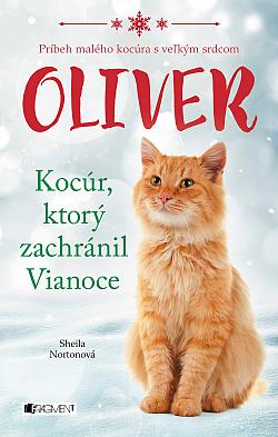 Oliver: Kocúr, ktorý zachránil Vianoce obálka knihy