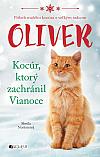 Oliver: Kocúr, ktorý zachránil Vianoce