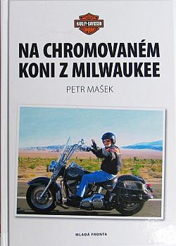 Na chromovaném koni z Milwaukee obálka knihy