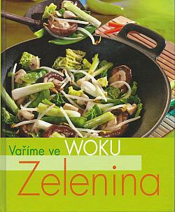 Vaříme ve woku: Zelenina