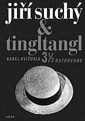 Jiří Suchý & tingltangl: 3 1/2 rozhovoru